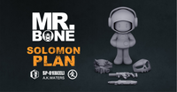 Mr Bone - Soloman Plan Limited Edition - 24 Hour Preorder ONLY