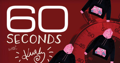 60 Seconds with Kurly - Hoody Edition