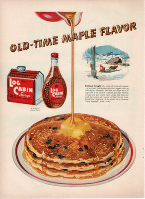 Vintage 1950 Log Cabin Old Time Maple Syrup Ad