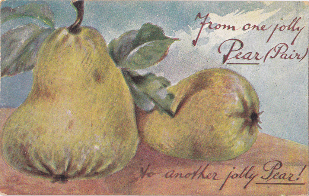 From One Jolly Pear Pair to Another- 1910s Antique Postcard- Edwardian Greeting- Fruit- Art Comic- Used