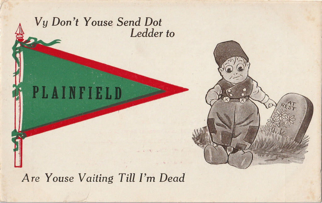 Are You Waiting Till I'm Dead Dutch Kid Pennant Plainfield Postcard
