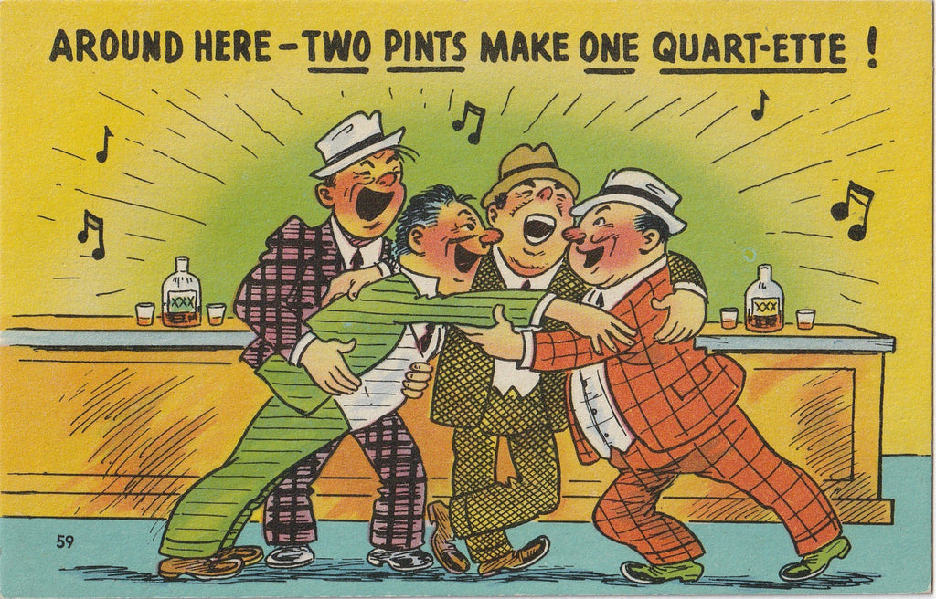 Around Here Two Pints Make One Quart-ette Comic Postcard