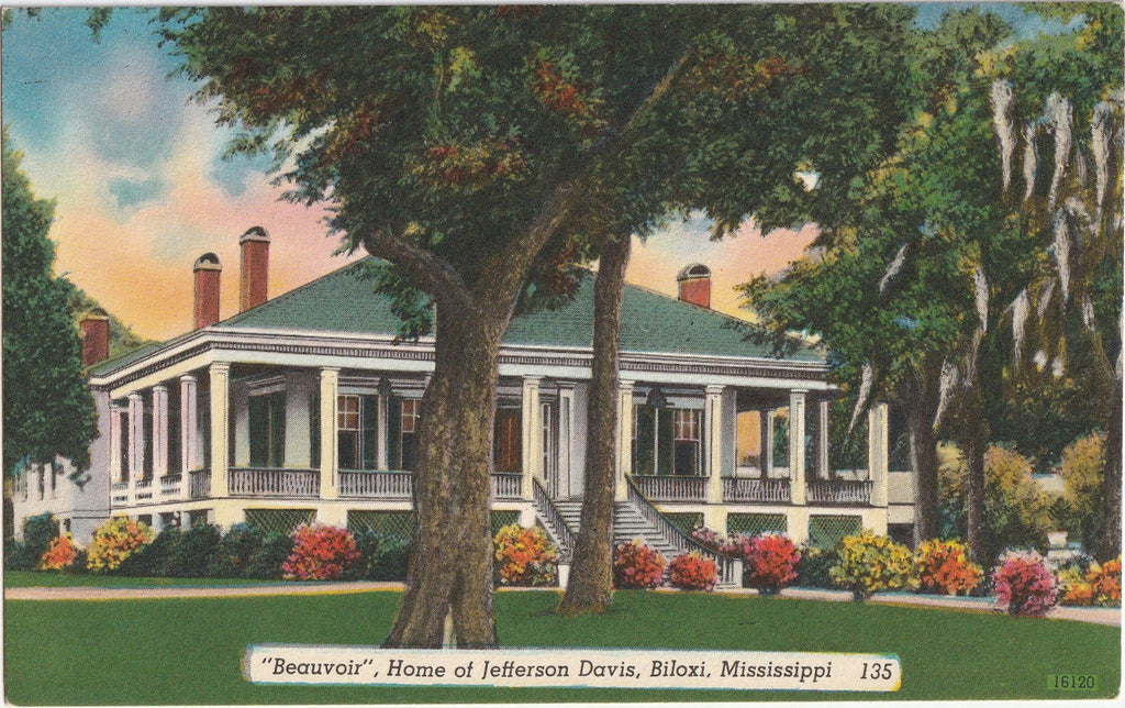 Beauvoir - Home of Jefferson Davis - Biloxi, Mississippi - Postcard, c. 1940s