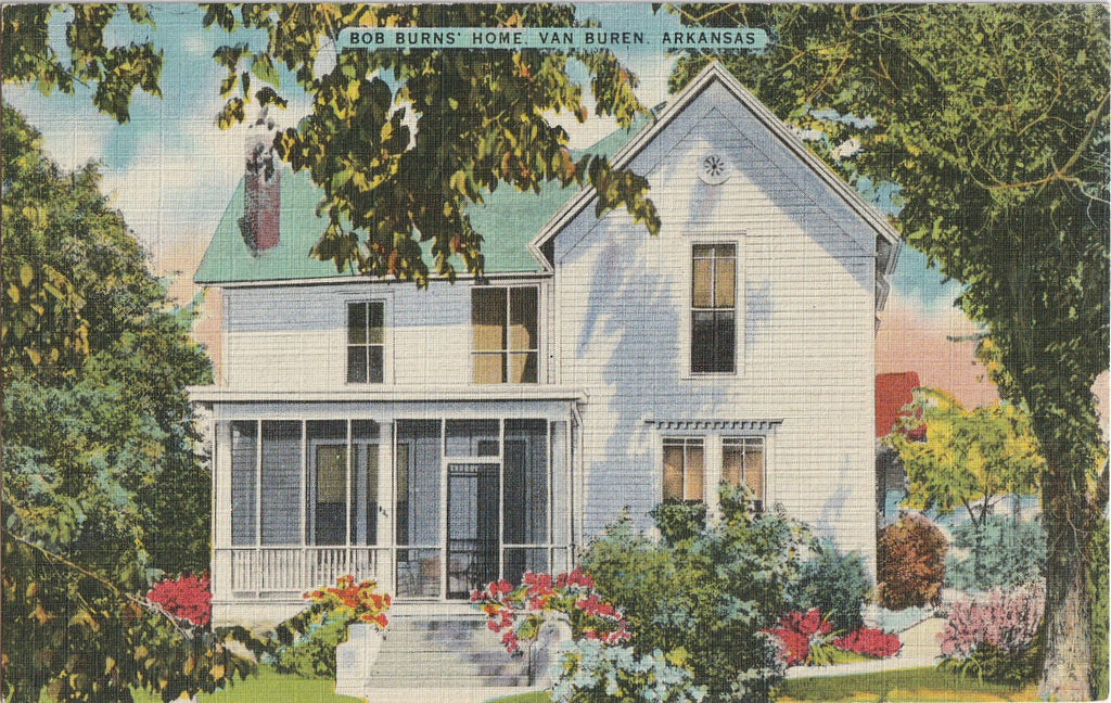 Bob Burns' Home Van Buren Arkansas Postcard