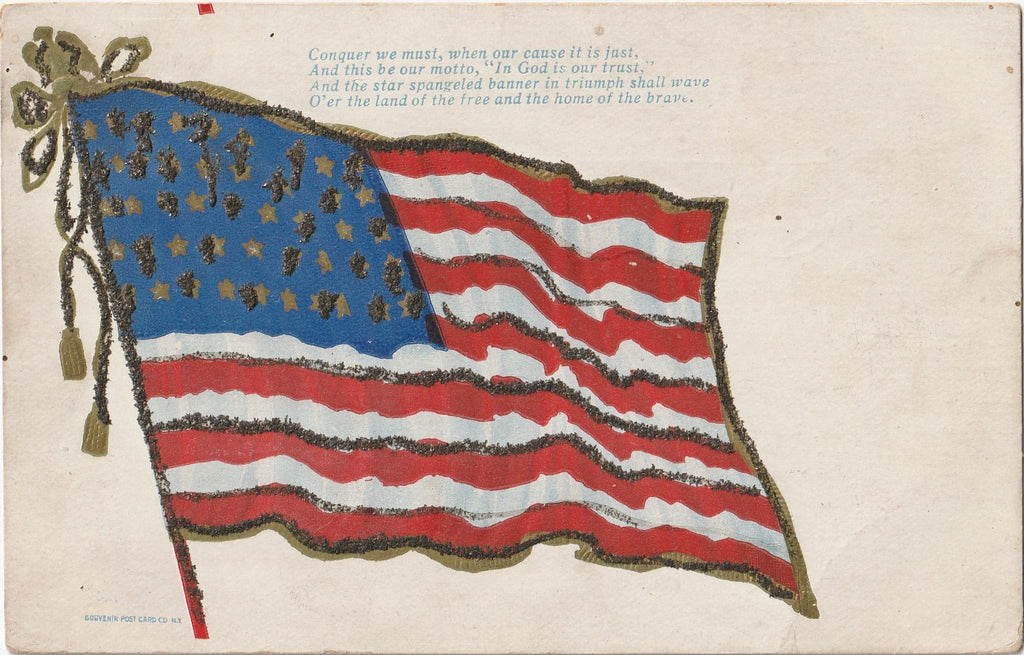 Conquer We Must, When Our Cause Is Just - American Flag - Postcard, c. 1900s