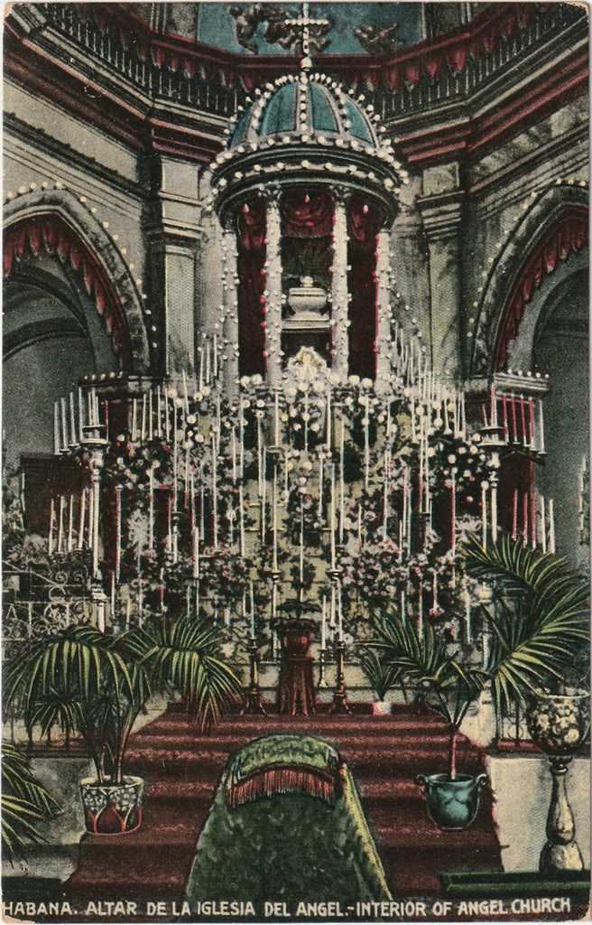 Habana Altar De La Iglesia Del Angel - Interior Of Angel Church - Havana, Cuba - Postcard, c. 1920s