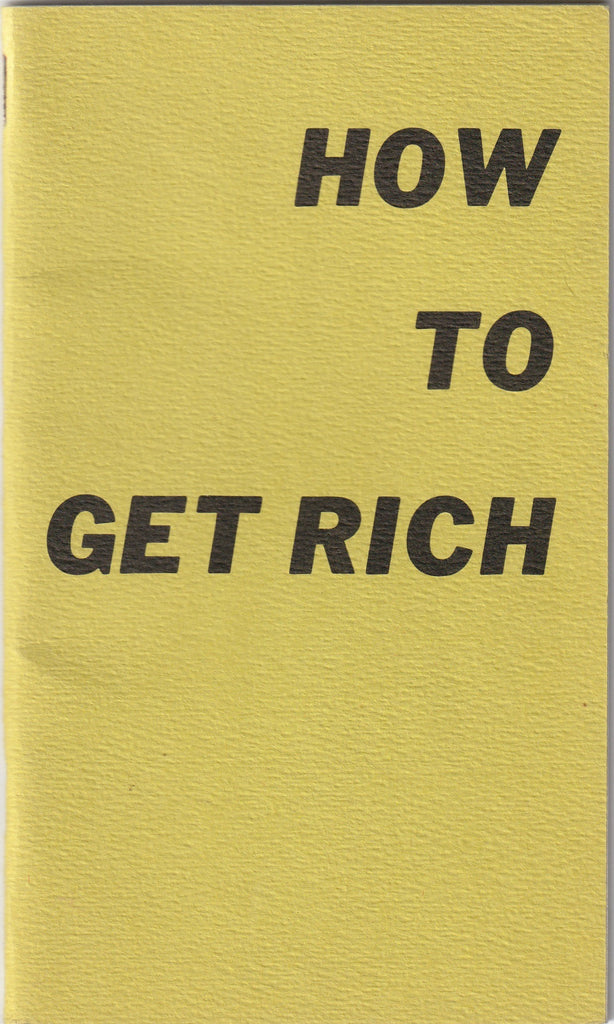 How To Get Rich - SECO Life Improvement Series - Booklet, c. 1940s