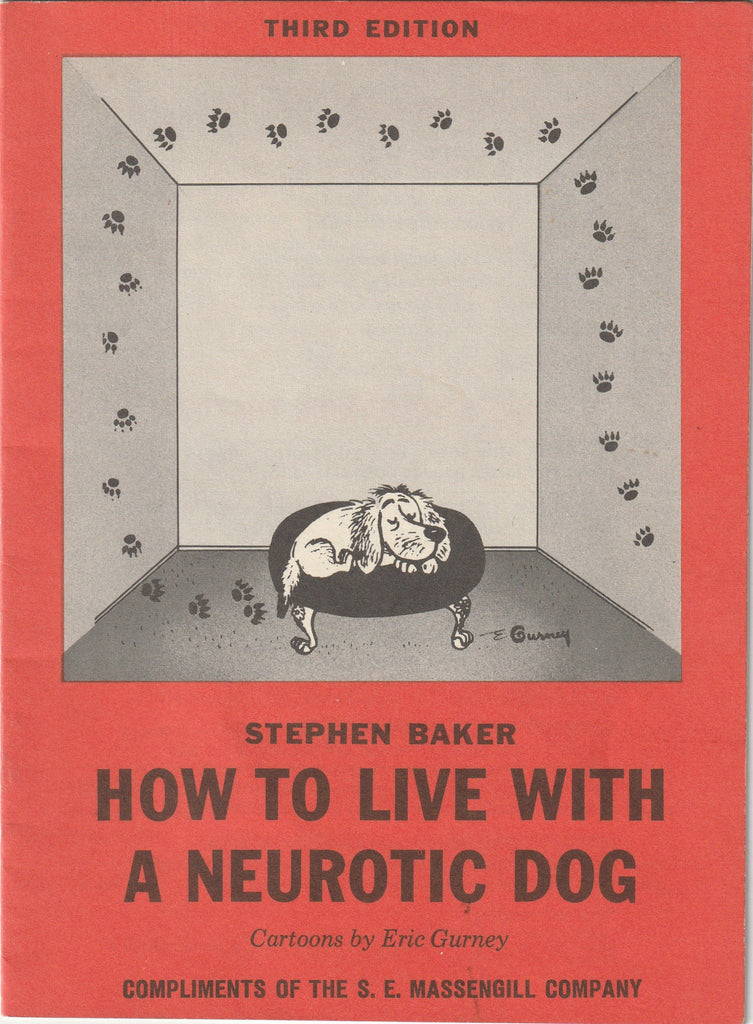 How To Live With A Neurotic Dog - Stephen Baker - Cartoons By Eric Gurney - Booklet, c. 1960