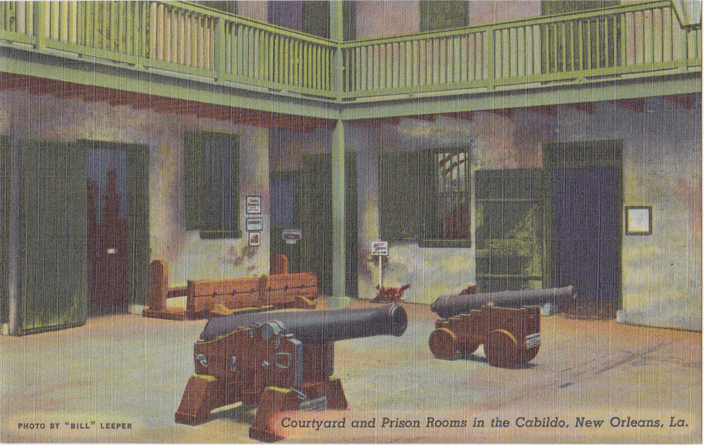 Courtyard and Prison Rooms in the Cabildo- 1940s Vintage Postcard- New Orleans, Louisiana- Cannons- Souvenir- Unused