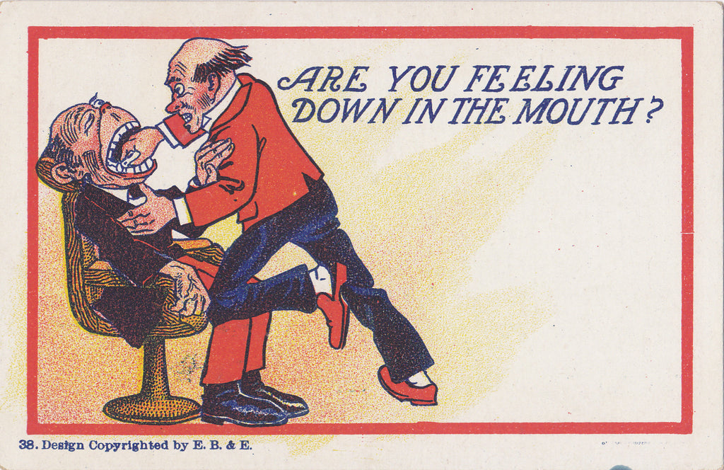 Feeling Down in The Mouth- 1900s Antique Postcard- Dentist- Pulling Teeth- Edwardian Humor- Weird Art Comic