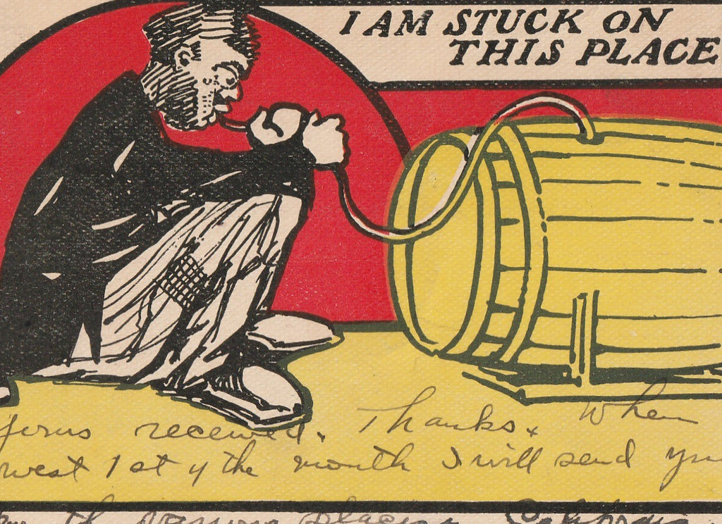 I Am Stuck On This Place Antique Drinking Postcard Close Up