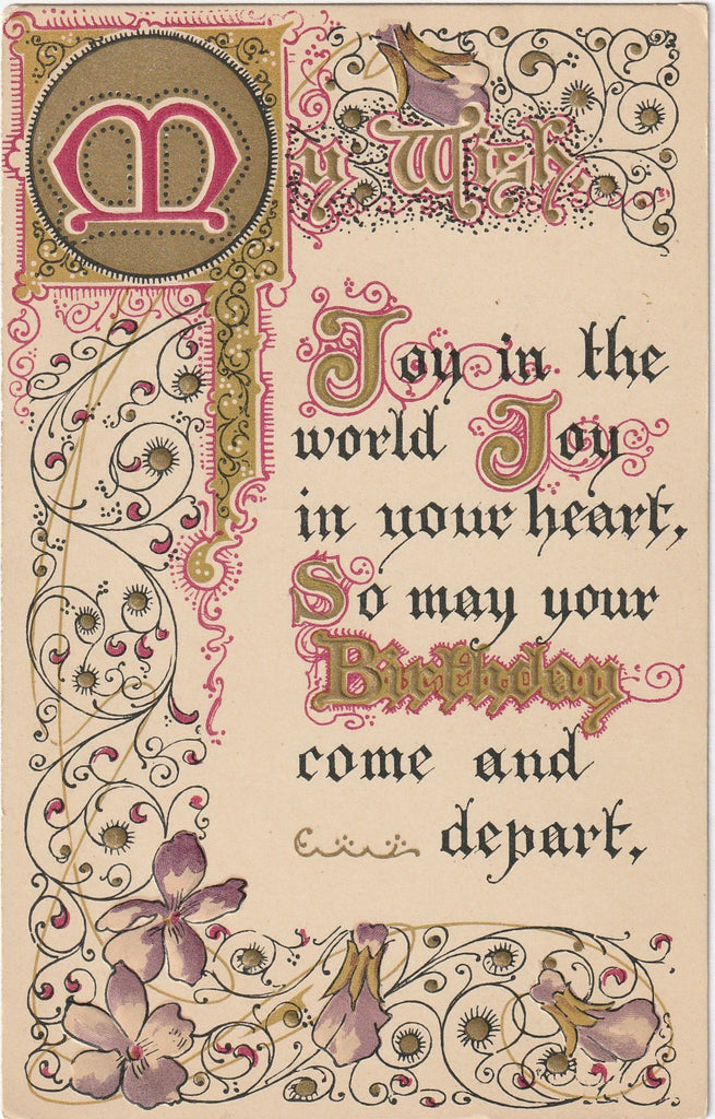 Joy In The World, Joy In Your Heart - Birthday Postcard, c. 1910s