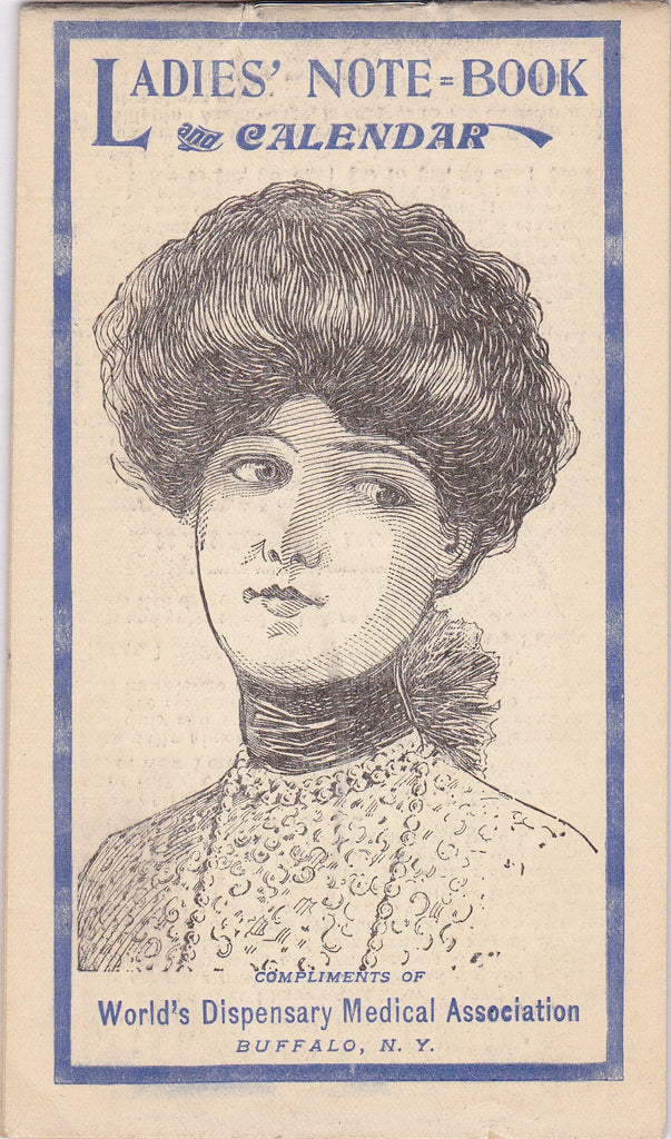 Ladies' Note-Book- 1900s Antique Booklet- 1909 Calendar- Dr Pierce's World's Dispensary- Buffalo, New York- Edwardian Woman- Paper Ephemera