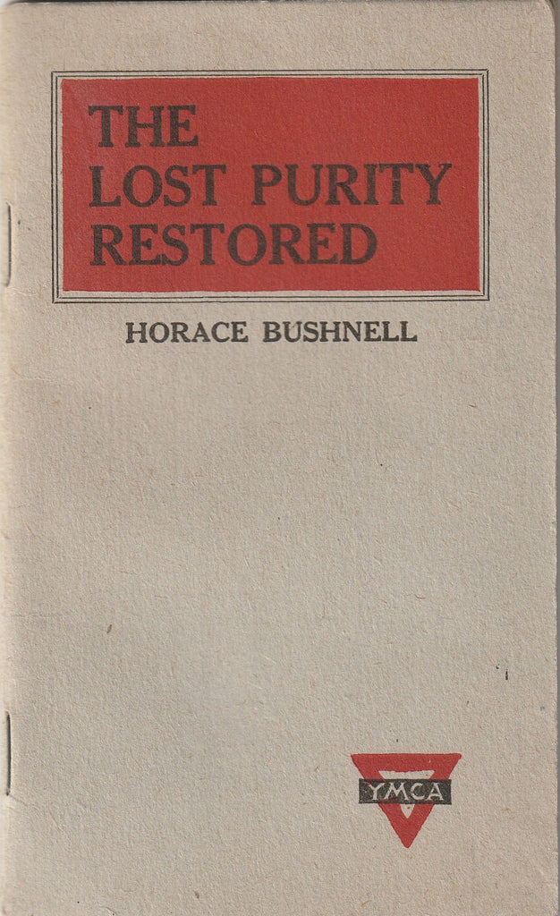 The Lost Purity Restored Horace Bushnell