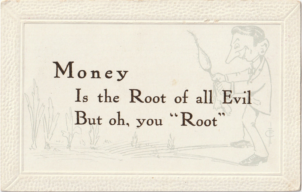 Money Is The Root Of All Evil Frederick L Cavally Postcard