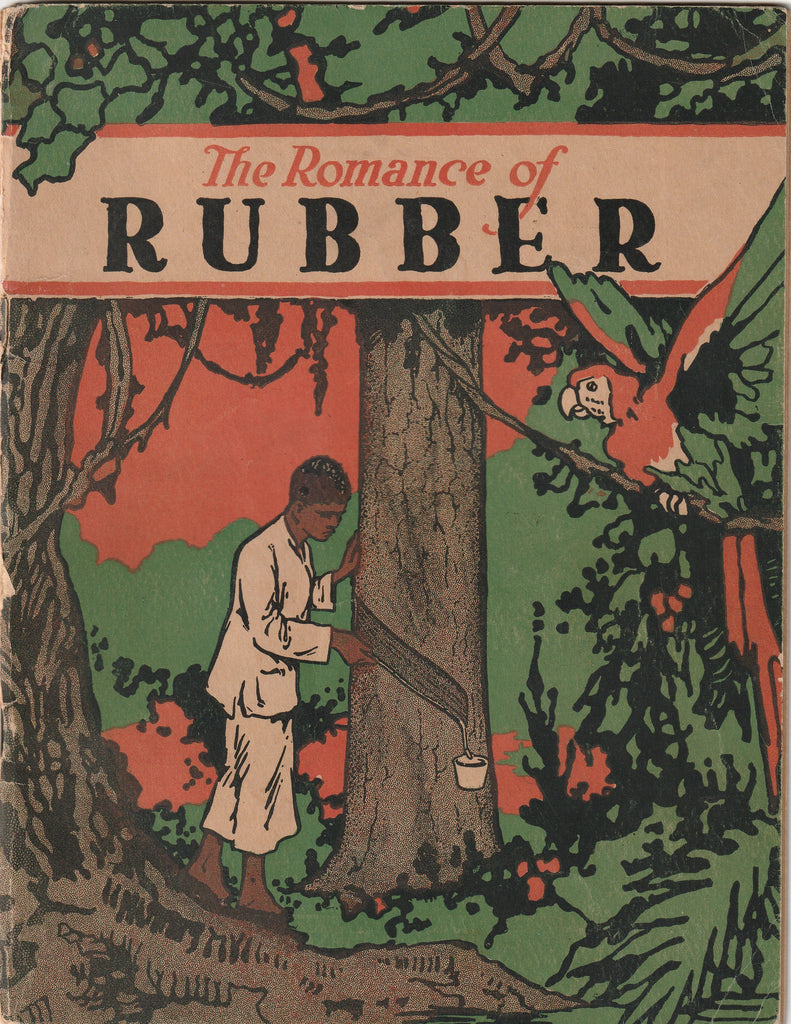 Romance of Rubber - Booklet, c. 1924