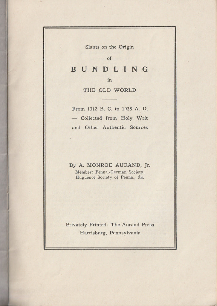 Slants on the Origin of Bundling in the Old World A. Monroe Aurand Jr. Booklet Cover Page