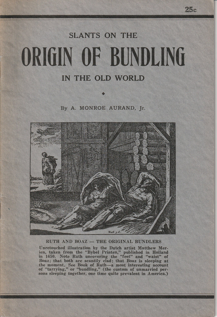 Slants on the Origin of Bundling in the Old World A. Monroe Aurand Jr. Booklet