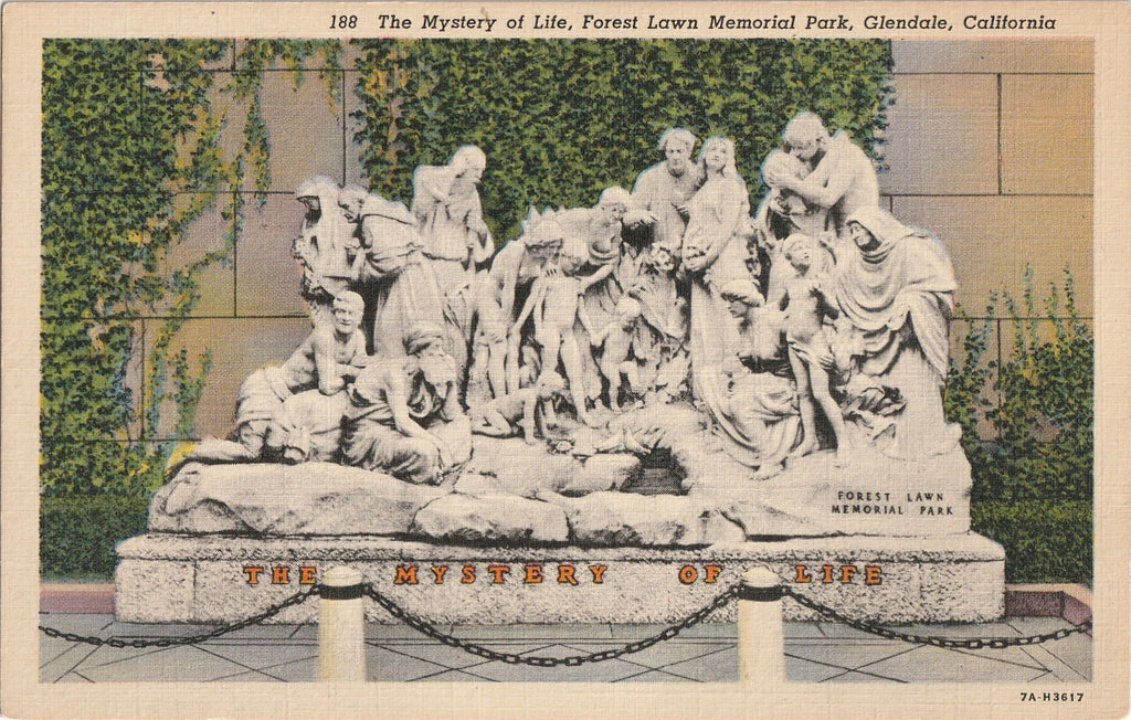 The Mystery of Life Forest Lawn Memorial Park Vintage Postcard