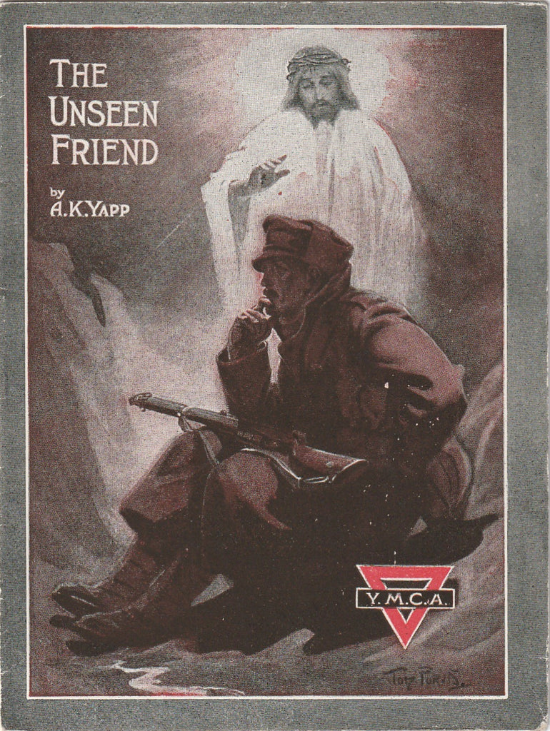 The Unseen Friend A K Yapp YMAC WWI Antique Booklet