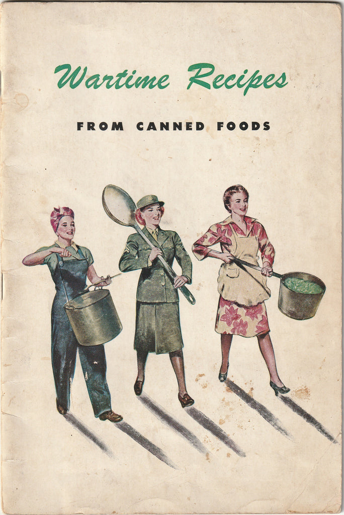 Wartime Recipes From Canned Foods WW2 Booklet