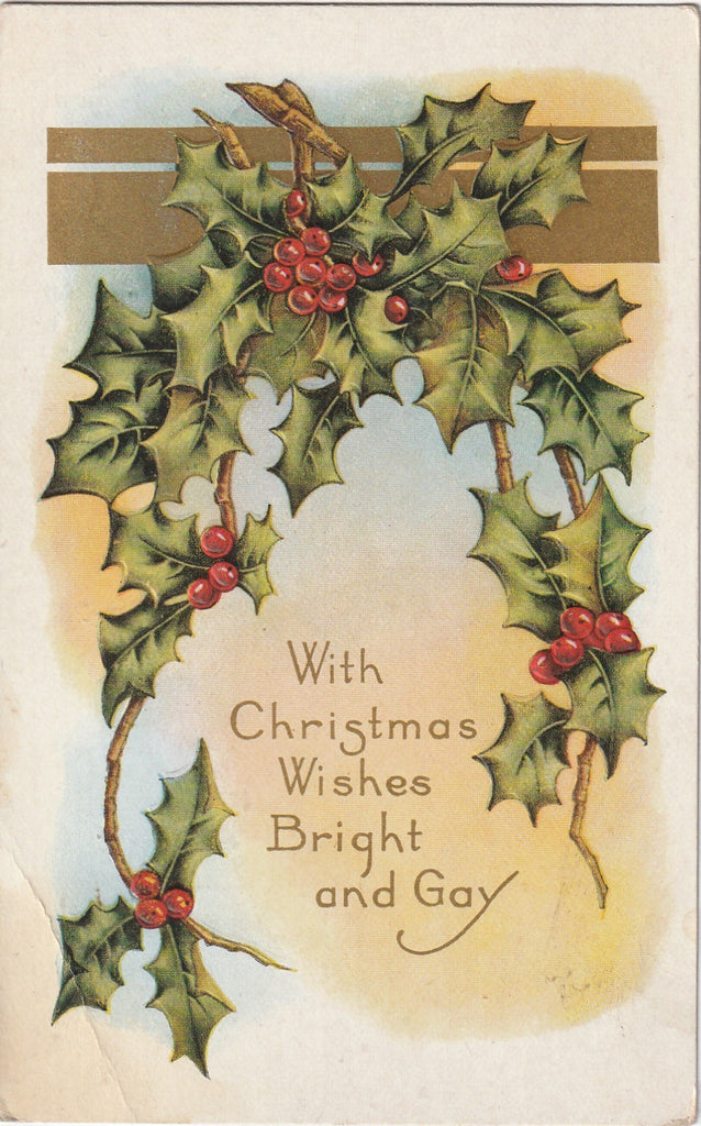 With Christmas Wishes Bright and Gay Antique Postcard
