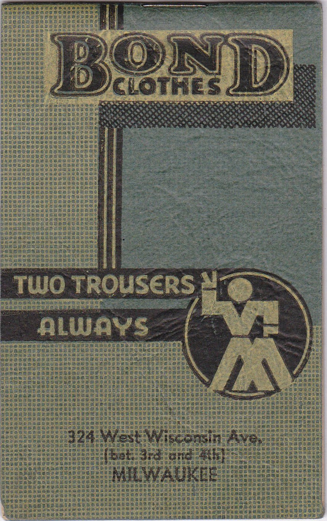 Two Trousers Always- 1930s Vintage Note Pad- Bond Clothes Advertisement- Notebook- NRA Ad- Milwaukee, Wisconsin- Paper Ephemera