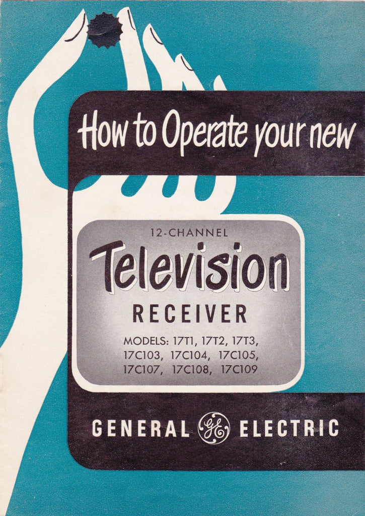 How To Operate Your New 12-Channel Television- 1950s Vintage Booklet- General Electric TV Manual- 50s Electronics- Home Decor Paper Ephemera