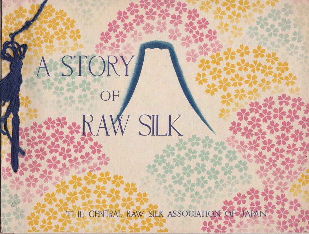 A Story of Raw Silk- 1930s Vintage Booklet- Central Raw Silk Association of Japan- Japanese Silk History- Silk Book Cover- Paper Ephemera
