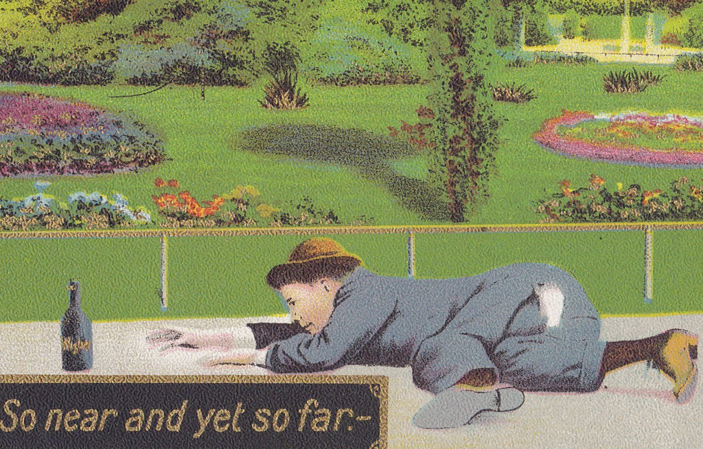 So Near and Yet So Far- 1900s Antique Postcard- Drinking Whisky- Just Out Of Reach- Funny Drunk- Art Comic- Alcohol Humor