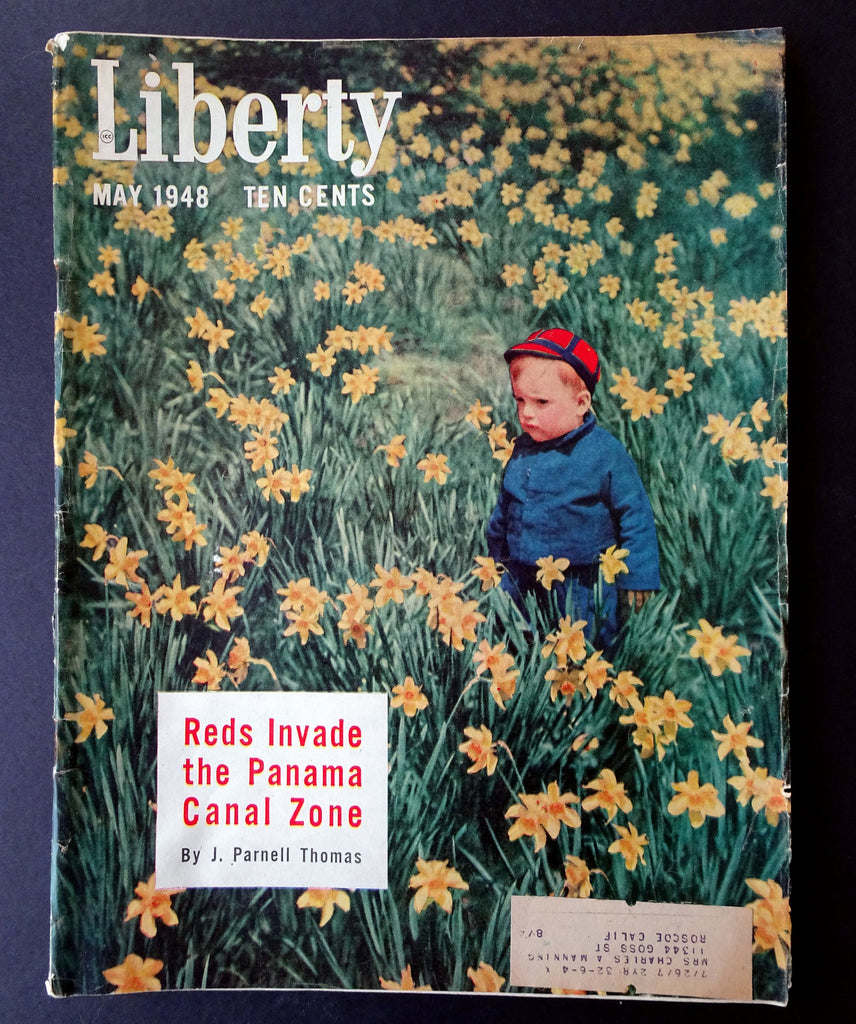 Reds Invade Panama Canal Zone- 1940s Vintage Liberty Magazine- May, 1948- News Articles- Divorce Epidemic- Advertisements- Paper Ephemera