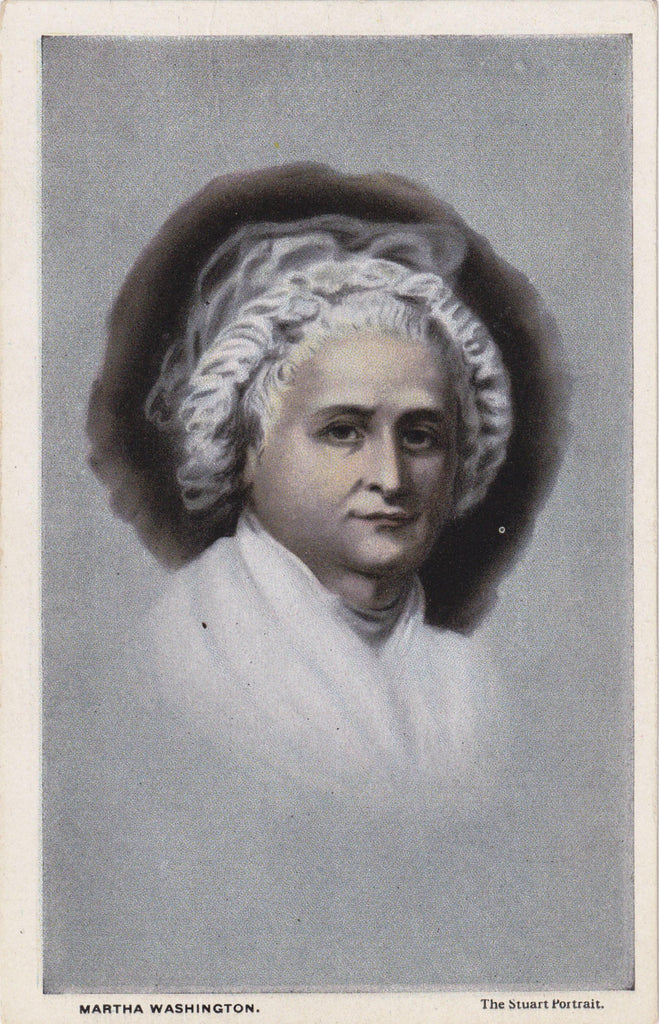 Martha Washington- 1920s Antique Postcard- The Stuart Portrait- Washington, DC- B S Reynolds- First Lady- President's Wife- Unused