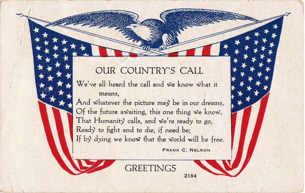 Our Country's Call- 1910s Antique Postcard- WWI Patriotic- 1917 First World War- Frank C Nelson- American Flag- Auburn Post Card Mfg. Co.- Used