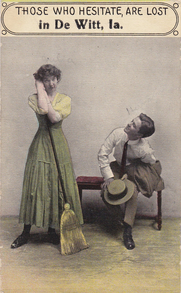 Those Who Hesitate Are Lost- 1910s Antique Postcard- DeWitt, Iowa- Samson Brothers- Edwardian Romance- Souvenir- Used