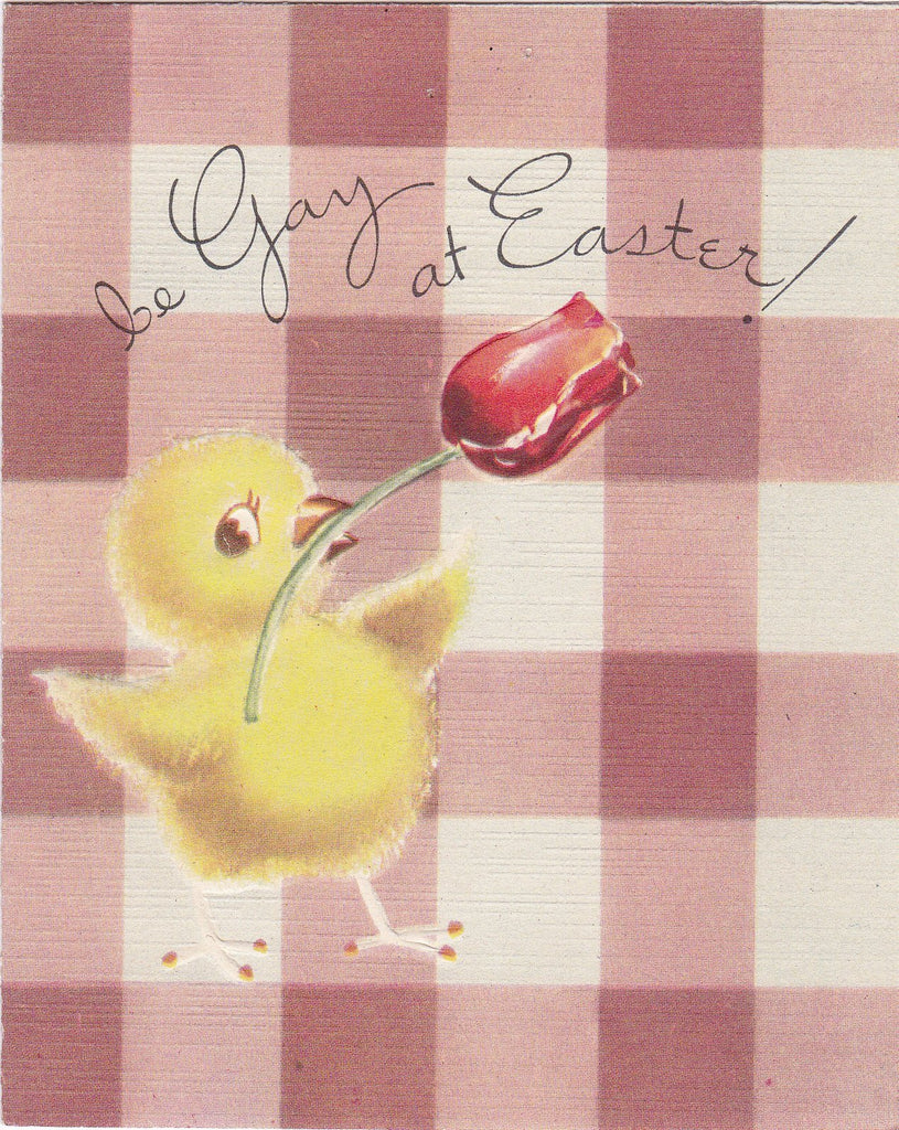 Be Gay At Easter- 1950s Vintage Card- Easter Chick- Spring Tulips- Retro Kitsch- Easter Decor- Gibson Greeting- Used
