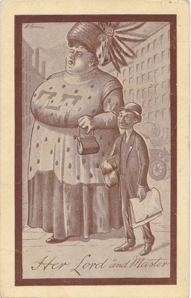 Her Lord and Master- 1910s Antique Postcard- Edwardian Odd Couple- Sideshow Fat Lady  H Horina- Artist Signed- Art Comic- Used