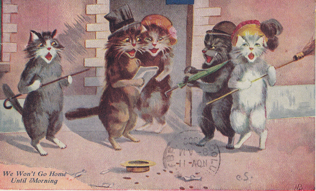 Won't Go Home Until Morning- 1900s Antique Postcard- Anthropomorphic Cats- Maurice Boulanger- Artist Signed- Art Comic- Used