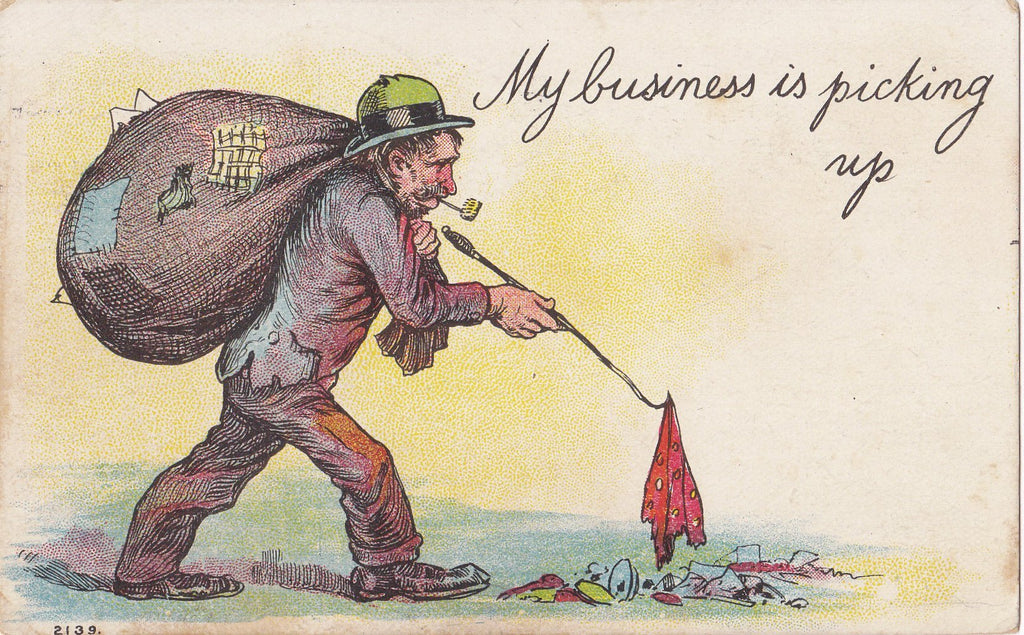 My Business Is Picking Up- 1900s Antique Postcard- Visual Pun- Art Comic- Edwardian Humor- Hobo Tramp- Used