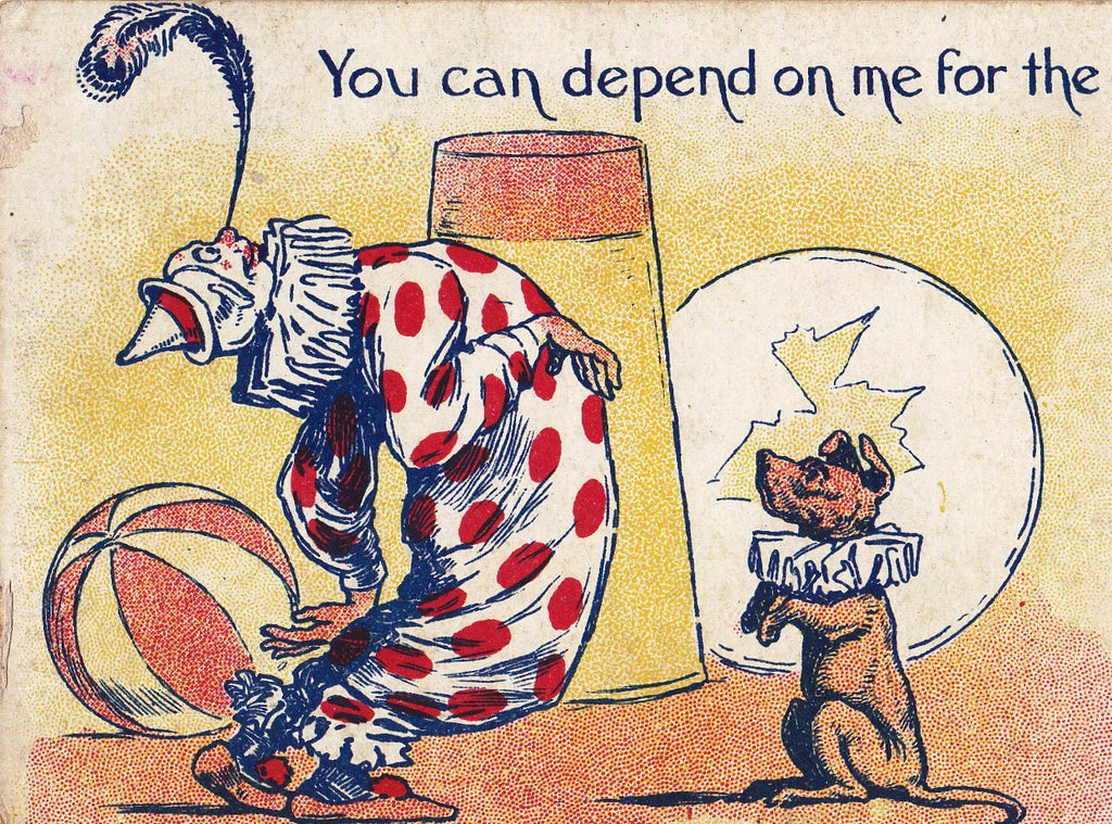 You Can Depend On Me For Balance- 1900s Antique Postcard- Pierrot Clown- Circus Dog- Balancing Feather on Nose- Art Comic- Used