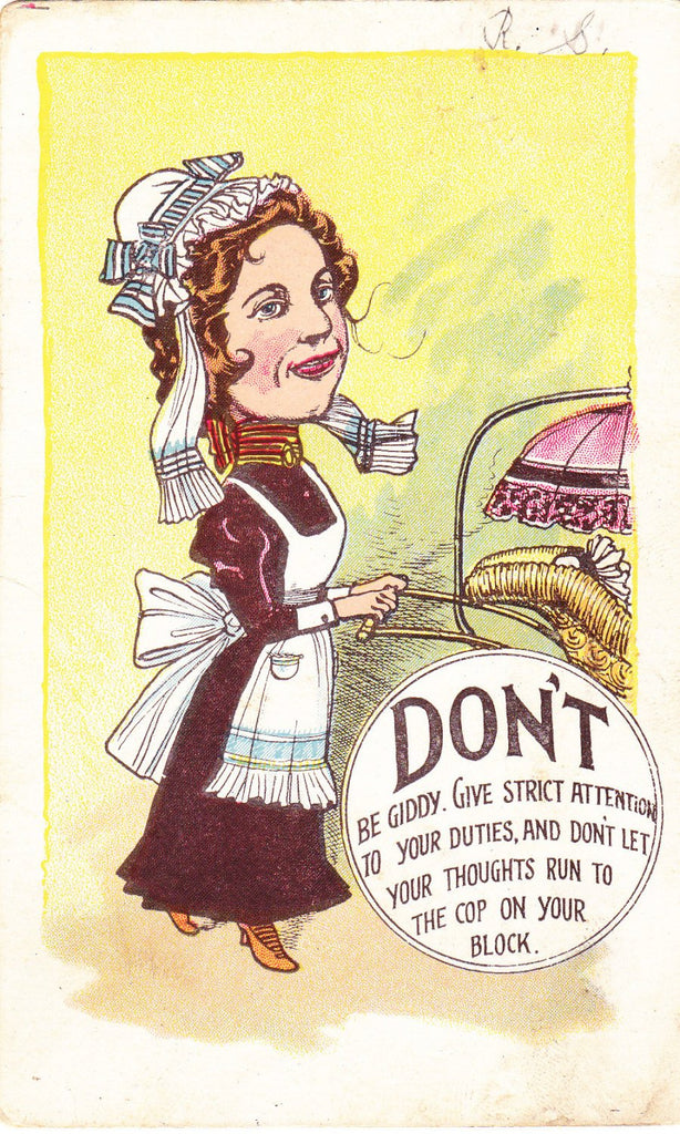 DON'T Be Giddy- 1900s Antique Postcard- Give Strict Attention- Edwardian Nanny- Nursemaid Servant- Art Comic- Used