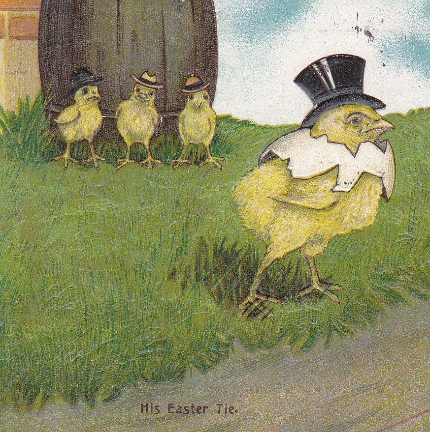 His Easter Tie- 1910s Antique Postcard- Gentleman Chicks in Hats- Easter Greetings- Hatchling Egg Shell- Anthropomorphic- Embossed