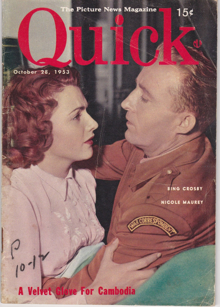 Velvet Glove For Cambodia- Bing Crosby- Nicole Maurey- Oct. 28, 1953- Quick Magazine- Picture News- 1950s Vintage Issue- Vol. 1 No. 3