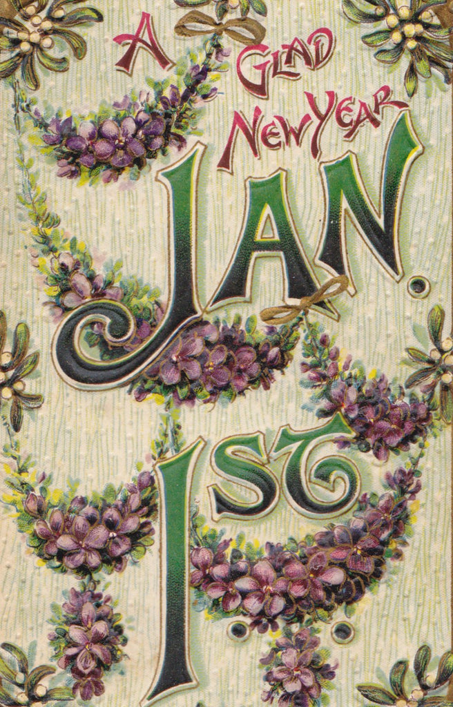 Glad New Year- 1910s Antique Postcard- Calendar Art Card- January 1st- Edwardian Greeting- Embossed- Used