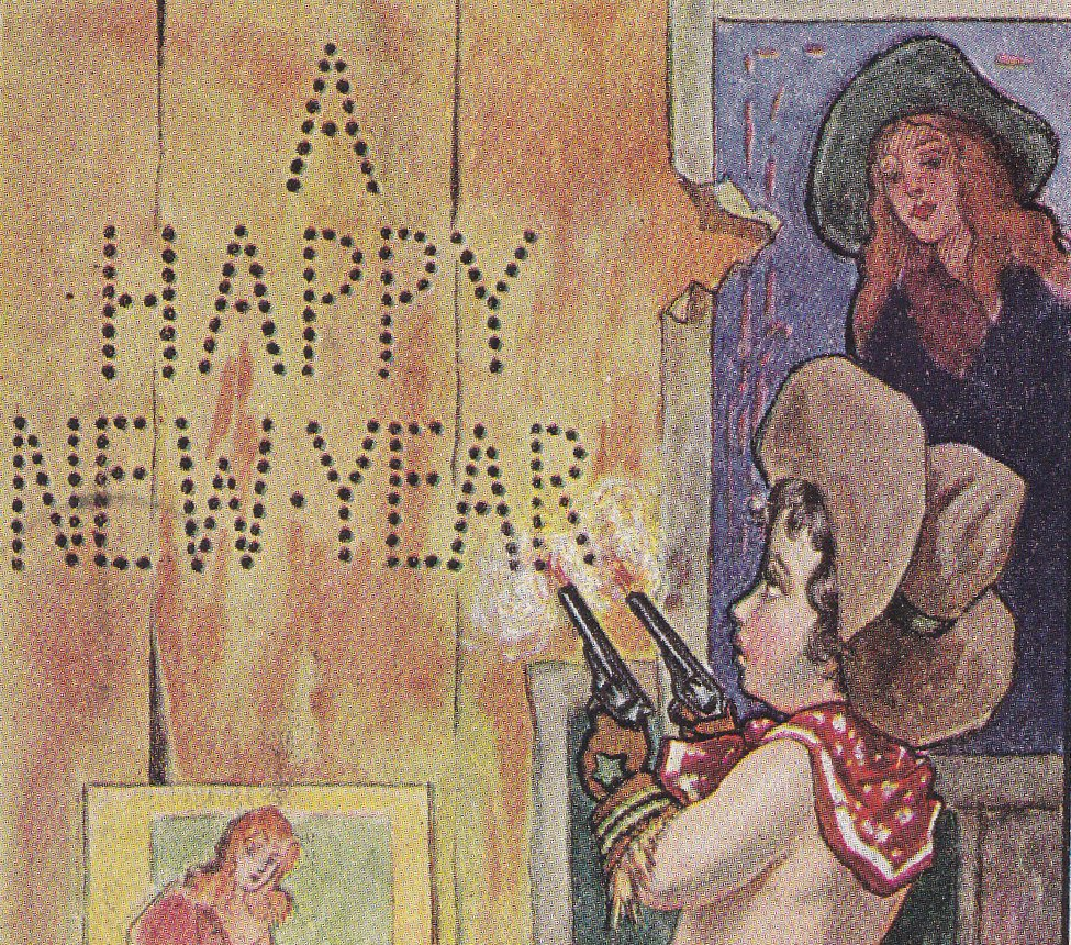 Shoot Em Up Cowboy- 1900s Antique Postcard- Happy New Year- Guns for Christmas- Ullman Mfg- Assless Chaps- Art Comic- Used