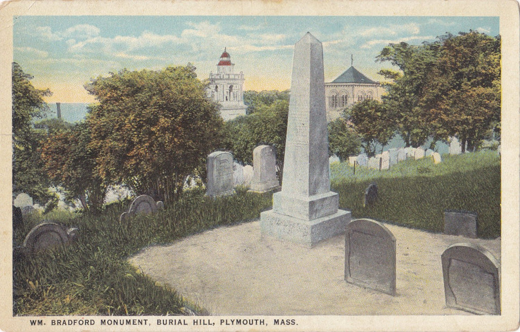 Wm. Bradford Monument- 1920s Antique Postcard- Burial Hill, Plymouth, Mass- Massachusetts Cemetery- Memorial Headstone- C. T. American Art