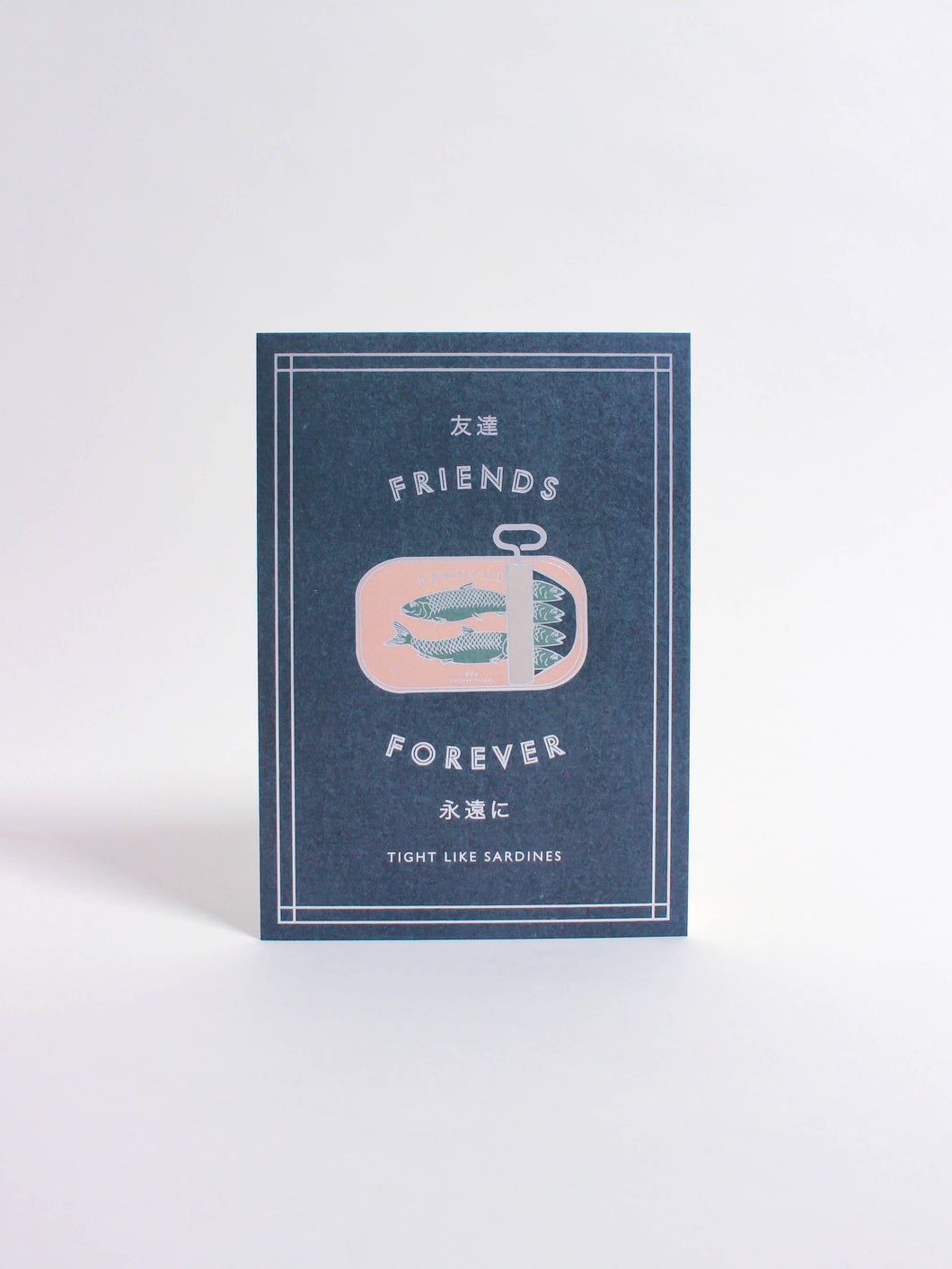 Friends Forever, Sardines Card