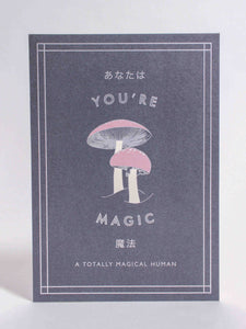 You're Magic, Mushroom Card