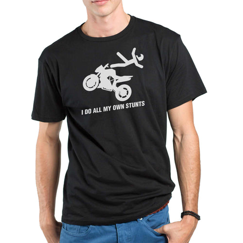 I Do All My Own Stunts Mens Motorcycle Biker T-shirt