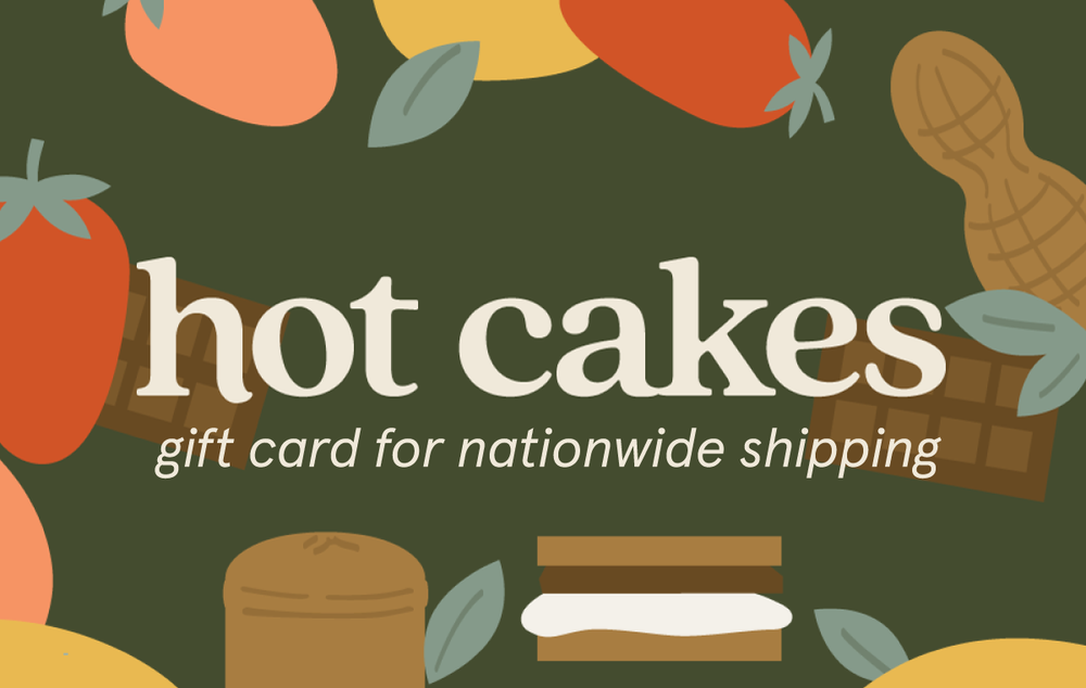 Hot Cakes Nationwide Shipping Gift Card