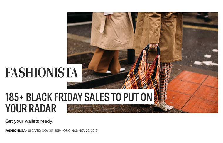 As Seen In Fashionista - Black Friday Sales to Put On Your Radar
